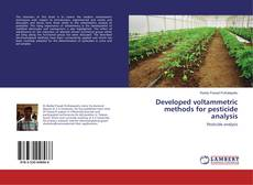 Bookcover of Developed voltammetric methods for pesticide analysis