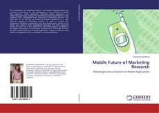 Portada del libro de Mobile Future of Marketing Research