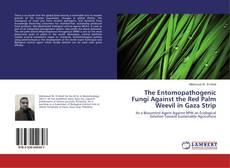 The Entomopathogenic Fungi Against the Red Palm Weevil in Gaza Strip kitap kapağı