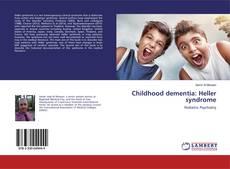 Couverture de Childhood dementia: Heller syndrome