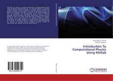 Introduction To Computational Physics Using Matlab kitap kapağı