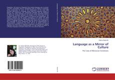 Bookcover of Language as a Mirror of Culture
