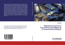 Bookcover of Digestive Enzymes in E.suratensis (Pearlspot) & O.mossambicus(Tilapia)