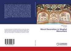 Bookcover of Mural Decoration in Mughal Monument