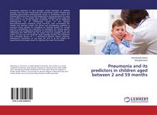 Buchcover von Pneumonia and its predictors in children aged between 2 and 59 months