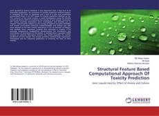 Bookcover of Structural Feature Based Computational Approach Of Toxicity Prediction