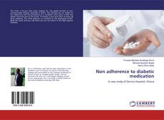 Non adherence to diabetic medication的封面