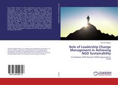 Bookcover of Role of Leadership Change Management in Achieving NGO Sustainability