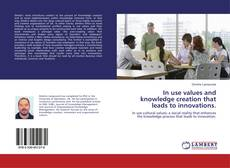 Buchcover von In use values and knowledge creation that leads to innovations.