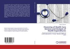 Portada del libro de Financing of Health Care Services and Analysis of Health Expenditures