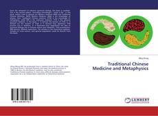 Capa do livro de Traditional Chinese Medicine and Metaphysics