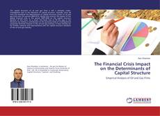 Couverture de The Financial Crisis Impact on the Determinants of Capital Structure