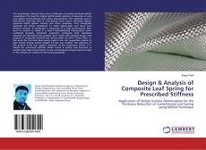 Bookcover of Design & Analysis of Composite Leaf Spring for Prescribed Stiffness