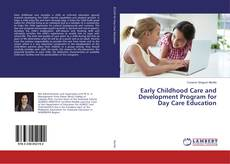 Couverture de Early Childhood Care and Development Program for Day Care Education