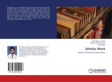 Bookcover of Scholar Work