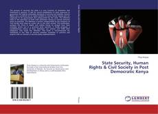 Buchcover von State Security, Human Rights & Civil Society in Post Democratic Kenya