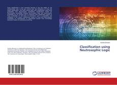 Buchcover von Classification using Neutrosophic Logic