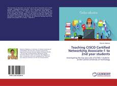 Teaching CISCO Certified Networking Associate-1 to 2nd year students kitap kapağı