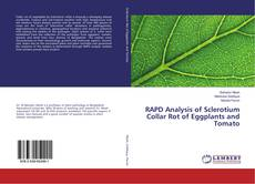 Bookcover of RAPD Analysis of Sclerotium Collar Rot of Eggplants and Tomato