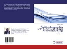 Capa do livro de Revisiting Company Law with the Advent of Ethiopia Commodity Exchange