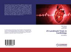 Bookcover of 25 Landmark Trials in Cardiology