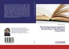 Portada del libro de Thai Postgraduate Students' Positioning in Multilingual Classrooms