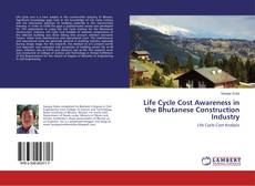 Обложка Life Cycle Cost Awareness in the Bhutanese Construction Industry