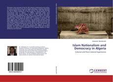 Capa do livro de Islam Nationalism and Democracy in Algeria