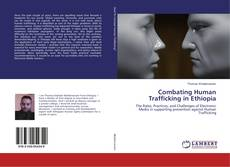Bookcover of Combating Human Trafficking in Ethiopia