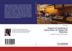 Capa do livro de Impact of Cooking in Generation of indoor Air Pollution