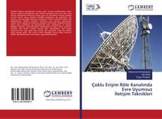Bookcover of Çoklu Erişim Röle Kanalında Evre Uyumsuz İletişim Teknikleri