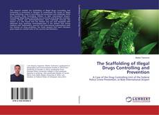 Обложка The Scaffolding of Illegal Drugs Controlling and Prevention