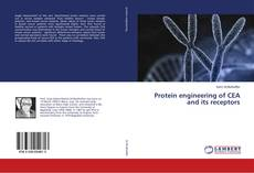 Buchcover von Protein engineering of CEA and its receptors