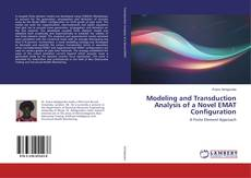 Portada del libro de Modeling and Transduction Analysis of a Novel EMAT Configuration