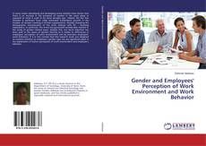 Copertina di Gender and Employees' Perception of Work Environment and Work Behavior