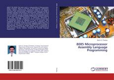 Bookcover of 8085 Microprocessor Assembly Language Programming