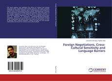 Bookcover of Foreign Negotiations, Cross-Cultural Sensitivity and Language Barriers