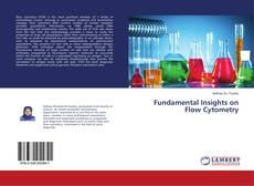 Fundamental Insights on Flow Cytometry的封面