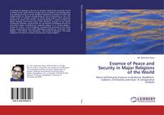 Bookcover of Essence of Peace and Security in Major Religions of the World
