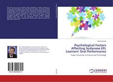 Bookcover of Psychological Factors Affecting Sudanese EFL Learners' Oral Performance