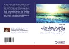 Capa do livro de From Agony to Identity; African-American and Dalit Women Autobiography