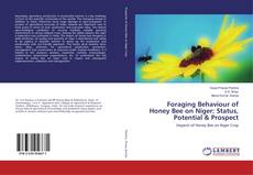 Copertina di Foraging Behaviour of Honey Bee on Niger: Status, Potential & Prospect