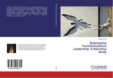 Couverture de Redemptive Transformational Leadership: A Narrative Study