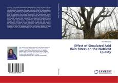Bookcover of Effect of Simulated Acid Rain Stress on the Nutrient Quality