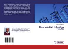 Bookcover of Pharmaceutical Technology Transfer