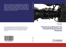 Bookcover of Purchasing Behavior for Pirated Entertainment Products