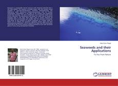 Bookcover of Seaweeds and their Applications