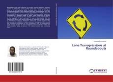 Capa do livro de Lane Transgressions at Roundabouts