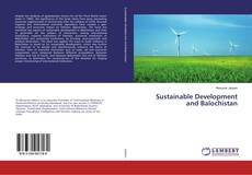 Bookcover of Sustainable Development and Balochistan