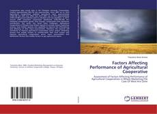 Bookcover of Factors Affecting Performance of Agricultural Cooperative
